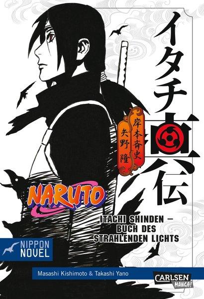 Naruto Itachi Shinden - Buch des strahlenden Li...