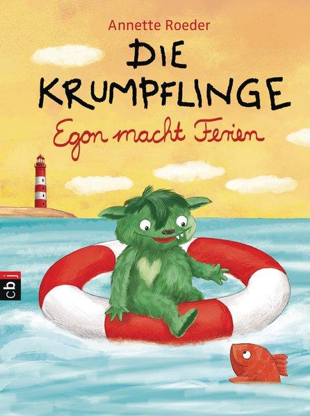 Die Krumpflinge - Egon macht Ferien - Annette Roeder [Gebundene Ausgabe]