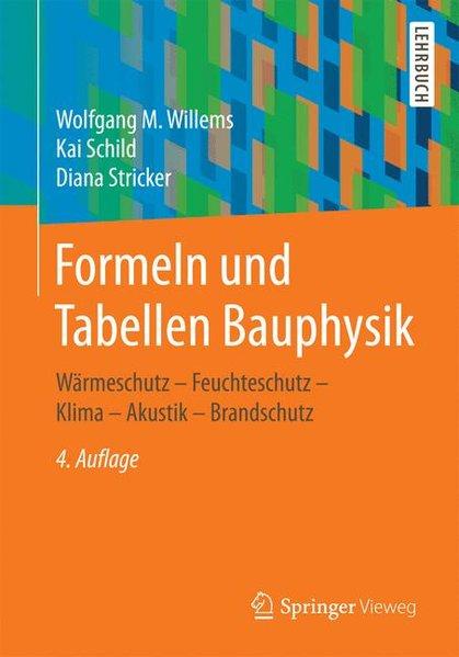 Formeln und Tabellen Bauphysik. Wärmeschutz - F...