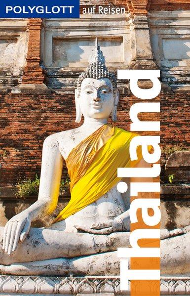 POLYGLOTT auf Reisen: Thailand - Wolfgang Rössi...