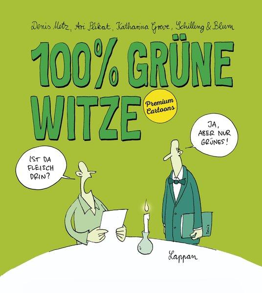 100% grüne Witze. Premium Cartoons - Denis Metz...