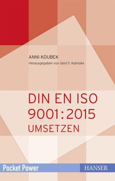 DIN EN ISO 9001:2015 - Anni Koubek [Taschenbuch]