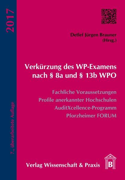 Verkürzung des WP-Examens nach § 8a und § 13b W...