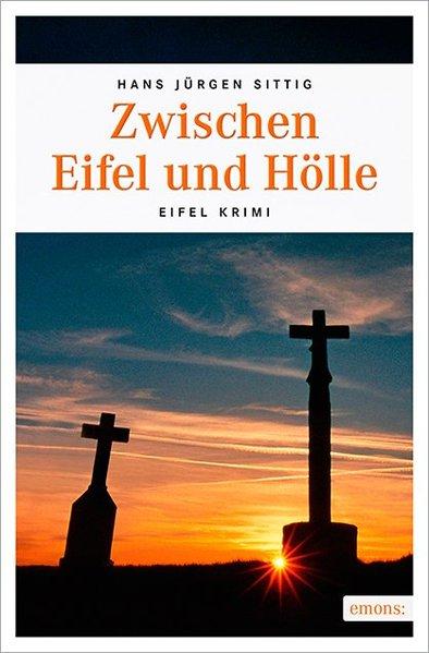 Zwischen Eifel und Hölle - Hans Jürgen Sittig [...