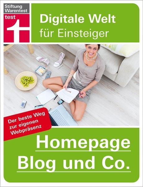 Homepage, Blog und Co.. Digitale Welt für Einst...