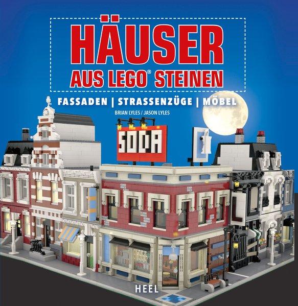 Häuser aus LEGO® Steinen. Fassaden, Straßenzüge...