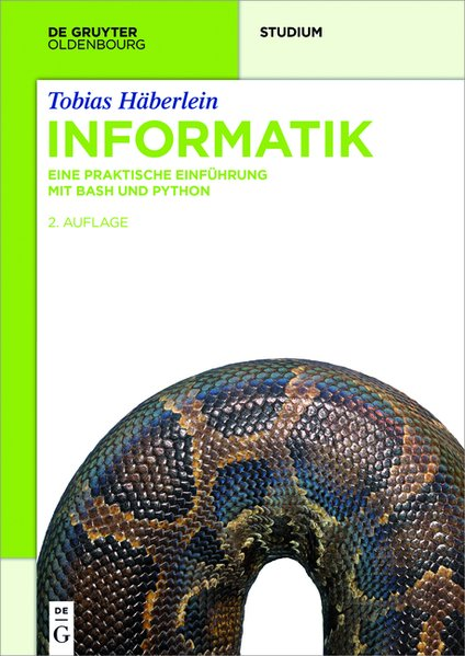 Informatik. Eine praktische Einführung mit Bash...