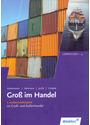 Gross im Handel: Grundstufe für die Ausbildung im Groß- und Außenhandel, Lernfeld 1-4 - Hartwig Heinemeier [6.Auflage 2016, Gebundene Ausgabe]