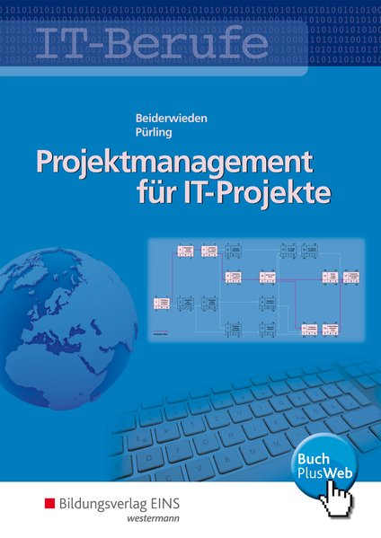 Projektmanagement für IT-Projekte / IT-Berufe. ...