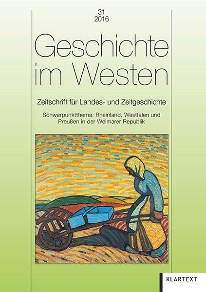 Geschichte im Westen 31/2016. Zeitschrift für L...