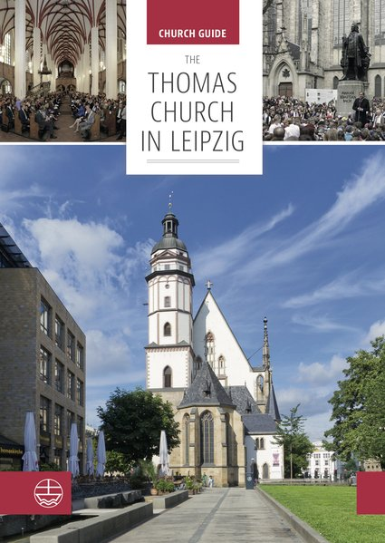 Thomas Church in Leipzig. Church guide [Taschenbuch]