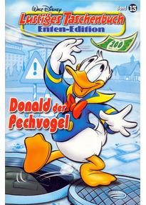 Lustiges Taschenbuch Enten-Edition: Band 13 - Donald der Pechvogel [Taschenbuch]