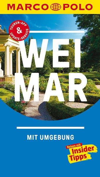 MARCO POLO Reiseführer Weimar. Reisen mit Insid...