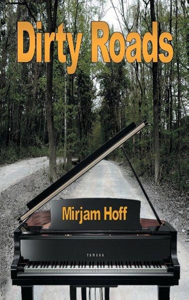 Dirty Roads - Mirjam Hoff [Taschenbuch]