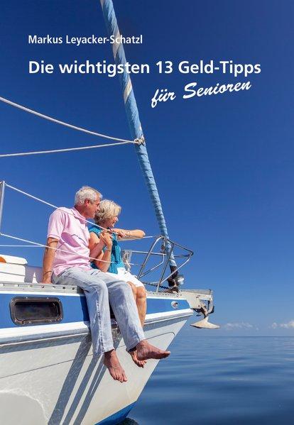Die wichtigsten 13 Geld-Tipps für Senioren - Ma...