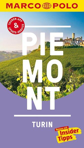 MARCO POLO Reiseführer Piemont, Turin. Reisen m...