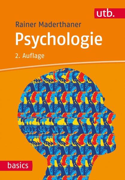 Psychologie - Rainer Maderthaner [Taschenbuch]