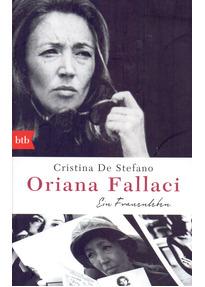 Oriana Fallaci: Ein Frauenleben - Cristina De Stefano [Taschenbuch]
