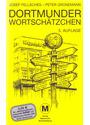 Dortmunder Wortschätzchen - Josef Fellsches & Peter Gronemann [Taschenbuch, 5. Auflage 2008]