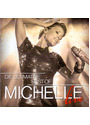 Michelle - Die Ultimative Best Of Live [2 CDs]