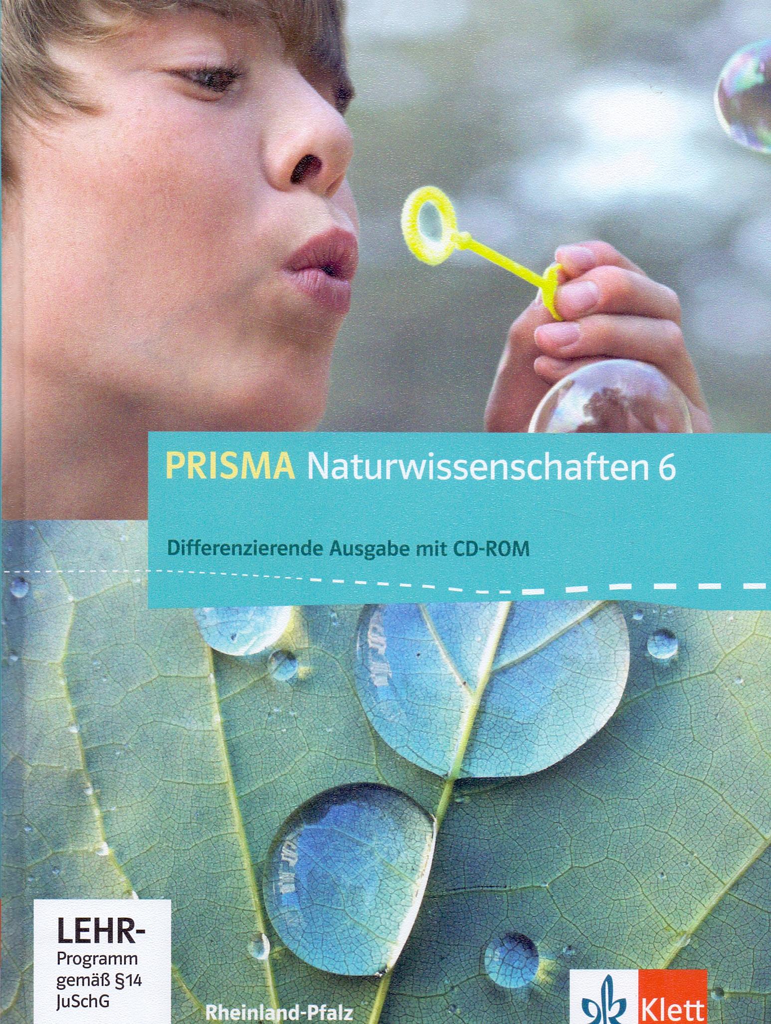 PRISMA Naturwissenschaften 6: Ausgabe für Rhein...