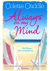 Always on my Mind - Colette Caddle [Paperback]
