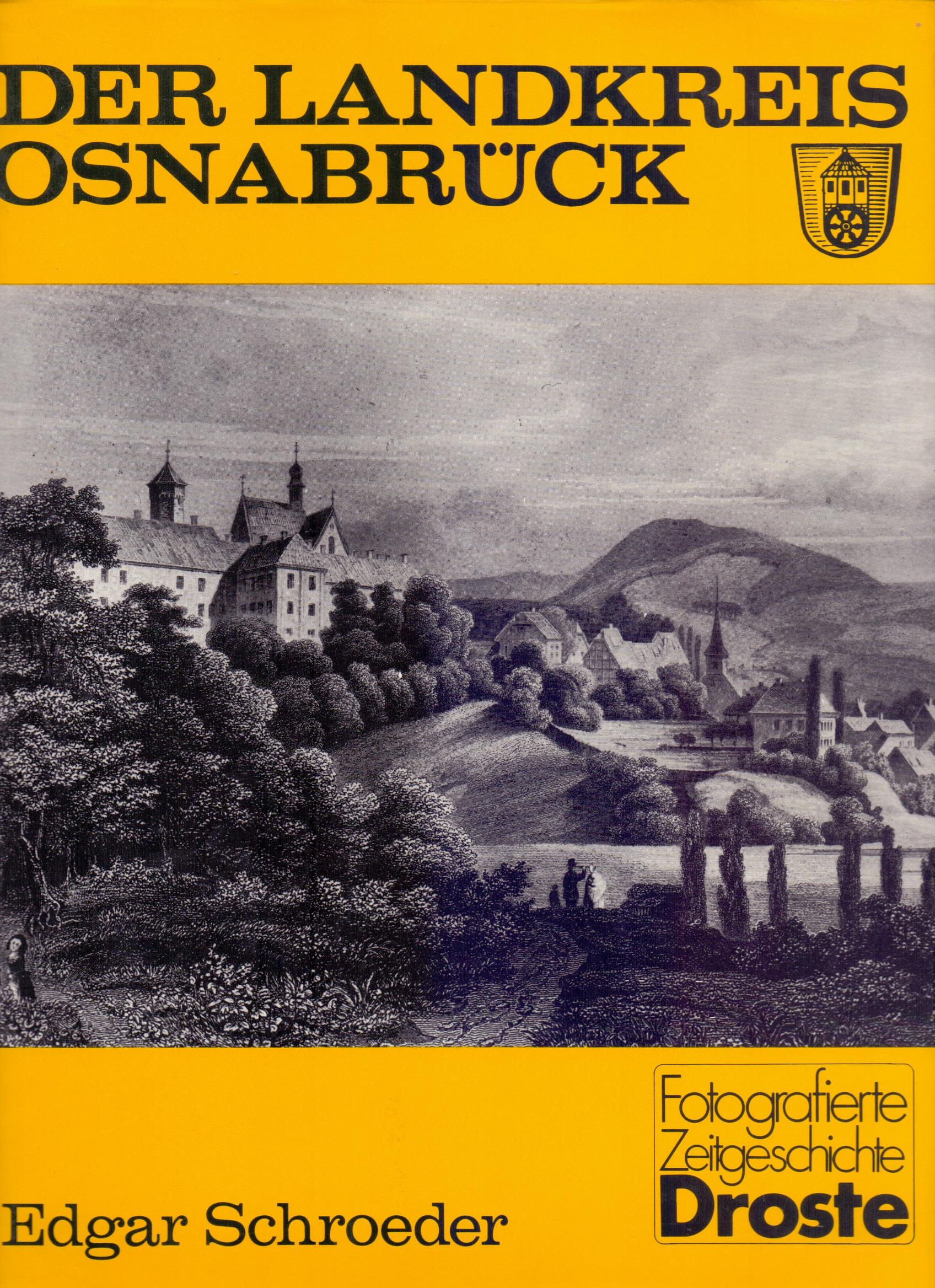 Der Landkreis Osnabrück - Edgar Schroeder [Gebu...