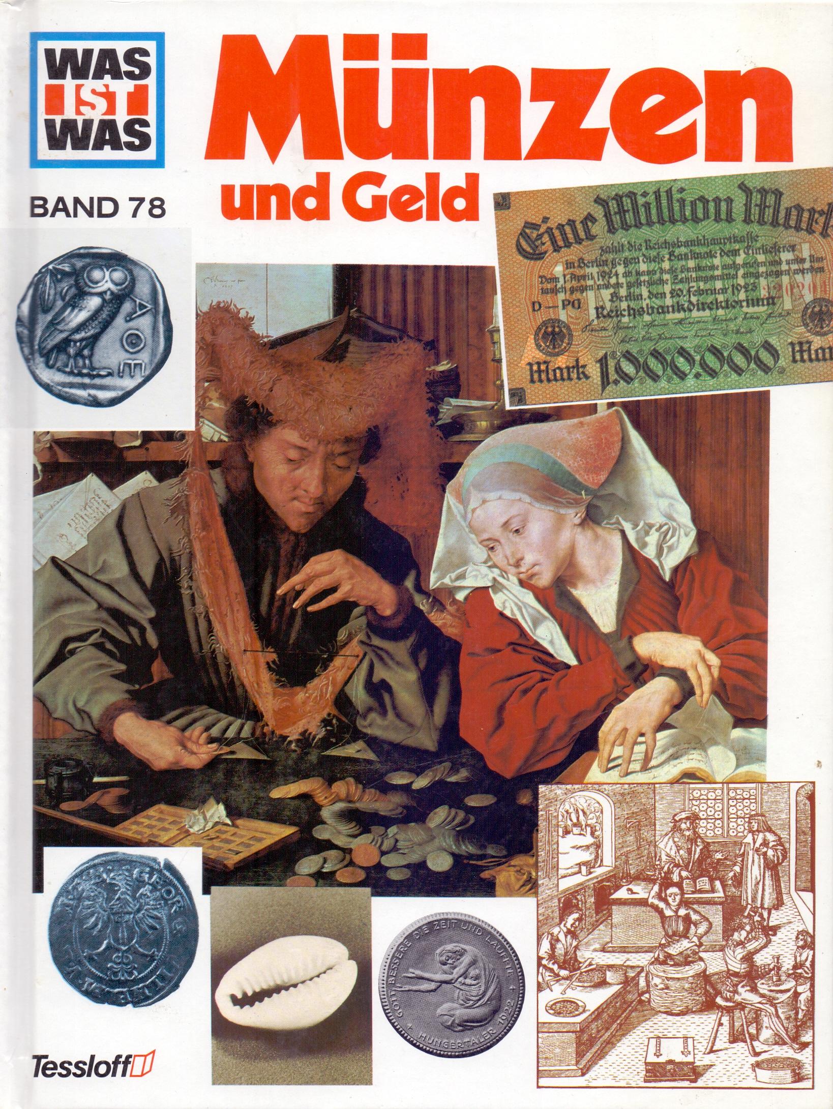 Was ist Was: Band 78 - Münzen und Geld [Gebunde...