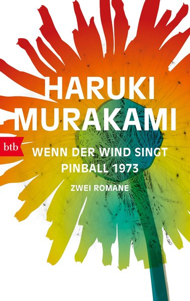 Wenn der Wind singt / Pinball 1973. Zwei Romane...