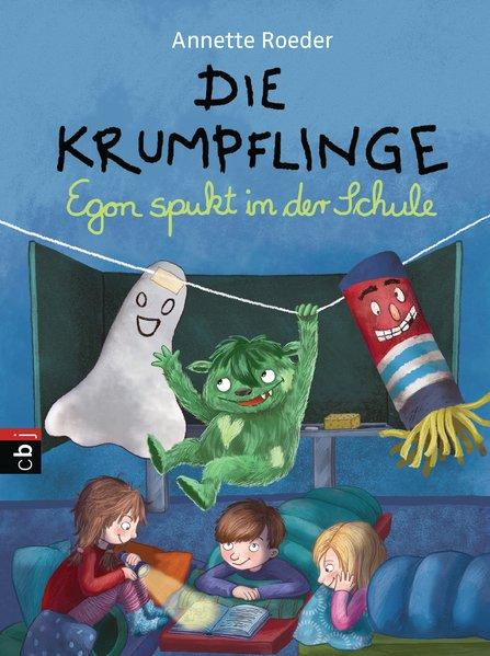 Die Krumpflinge - Egon spukt in der Schule - Annette Roeder [Gebundene Ausgabe]