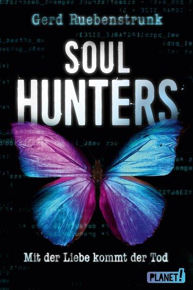 Soul Hunters. Mit der Liebe kommt der Tod - Ger...
