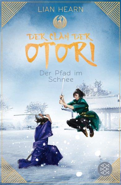 Der Clan der Otori. Der Pfad im Schnee - Lian H...