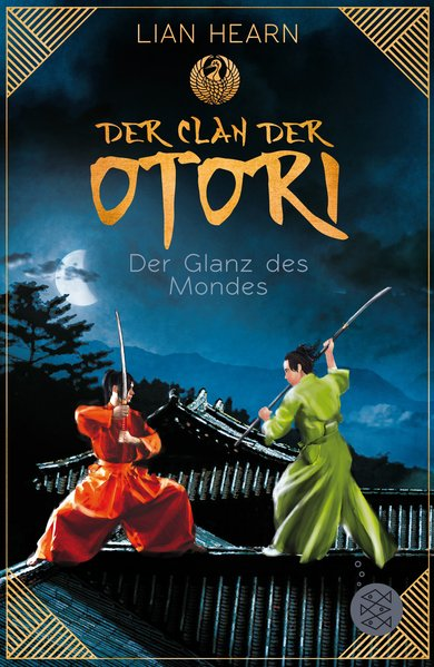 Der Clan der Otori. Der Glanz des Mondes - Lian...