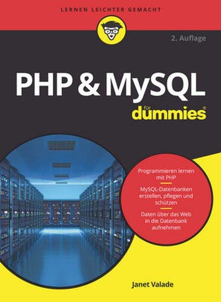 PHP & MySQL für Dummies - Janet Valade [Taschen...