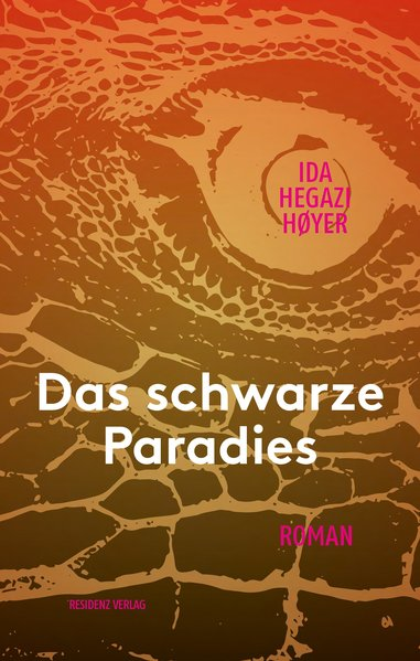 Das schwarze Paradies - Ida Hegazi Hoyer [Gebun...