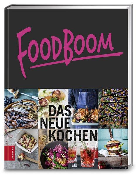 Foodboom - Das neue Kochen [Gebundene Ausgabe]