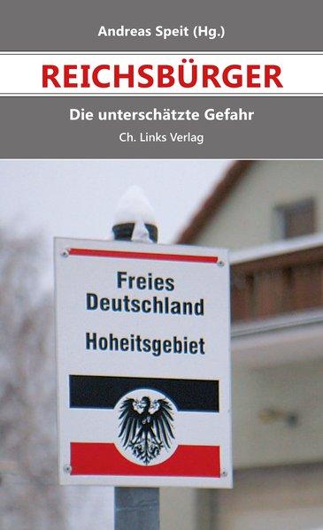 Reichsbürger. Die unterschätzte Gefahr - Katja ...