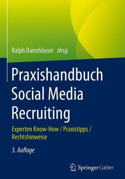 Praxishandbuch Social Media Recruiting. Experte...