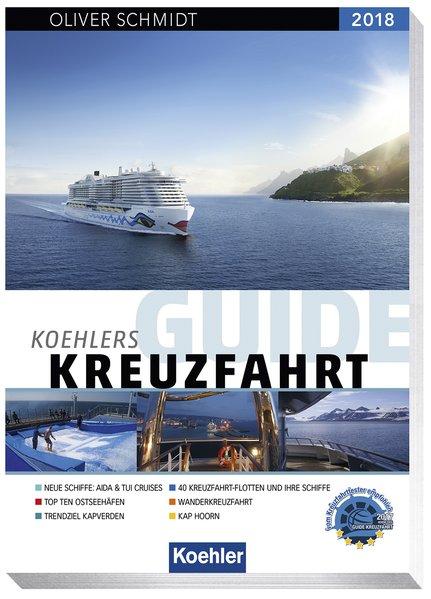 Koehlers Guide Kreuzfahrt 2018 [Taschenbuch]