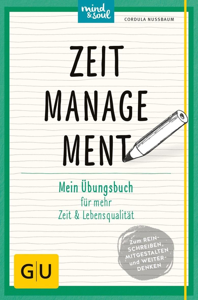 GU Mind & Soul: Zeitmanagement - Mein Übungsbuc...