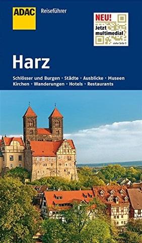 ADAC Reiseführer: Harz - Goslar, Quedlinburg, W...