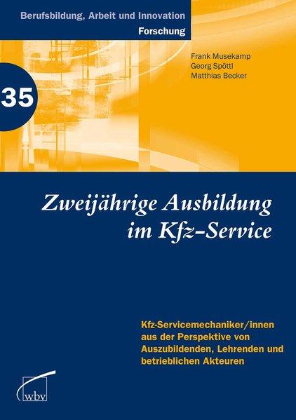 Zweijährige Berufsausbildung im Kfz-Service. Kf...