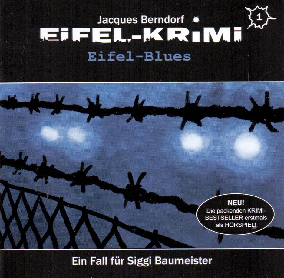Eifel-Krimi-Eifel Blues: Folge 1 - Jacques Bern...