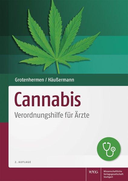 Cannabis. Verordnungshilfe für Ärzte - Klaus Hä...