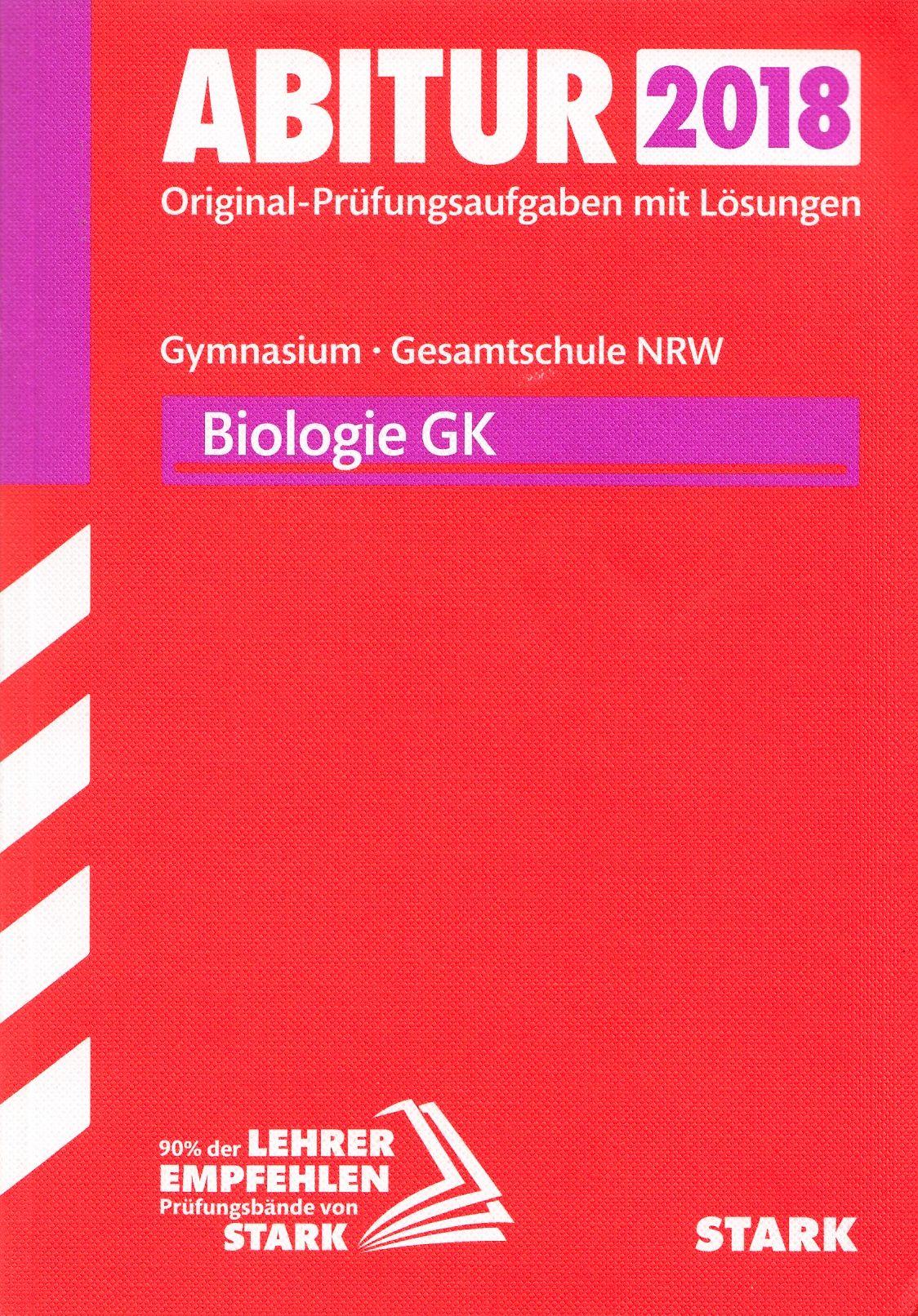 Abiturprüfung Nordrhein-Westfalen - Biologie GK...