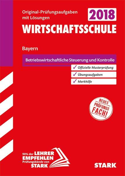 Abschlussprüfung Wirtschaftsschule Bayern - Rec...