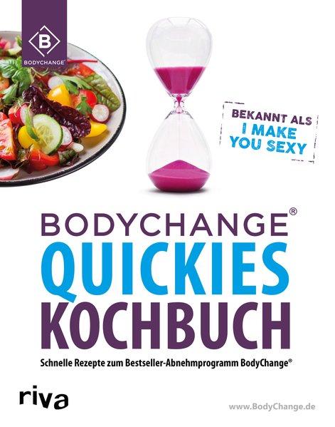 BodyChange® Quickies Kochbuch [Taschenbuch]