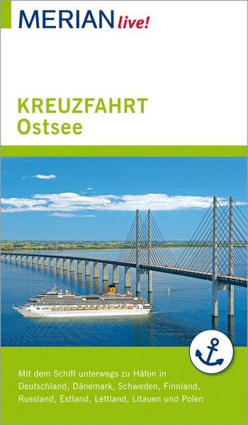 MERIAN live! Reiseführer Kreuzfahrt Ostsee. Mit...