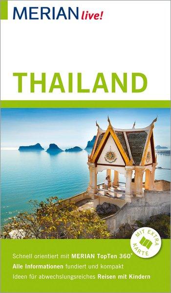 MERIAN live! Reiseführer Thailand. Mit Extra-Ka...