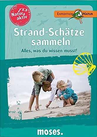 Expedition Natur - Natur aktiv: Strand-Schätze ...